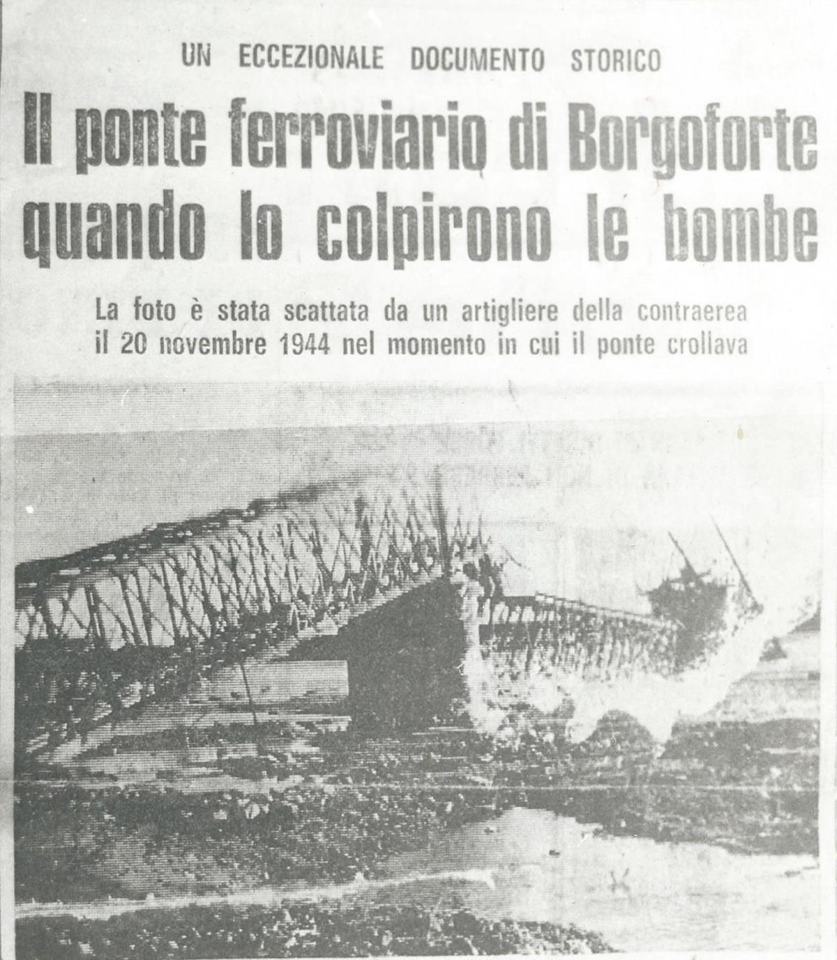 PONTE DI BORGOFORTE COLPITO DALLE BOMBE